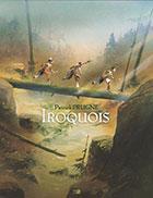 Bande dessinée Iroquois de Patrick Prugne, éditions Daniel Maghen