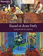 Raoul et Jean Dufy, complicité et rupture, Beaux Arts éditions