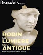 Rodin, la lumière de l'antique, Beaux Arts éditions