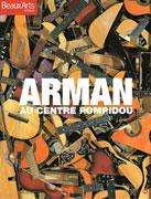 Arman au Centre Pompidou, Beaux Arts éditions