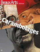 Carambolages, Beaux Arts éditions