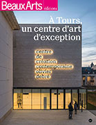 A Tours, un centre d'art d'exception, Beaux Arts éditions