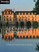 Le château de Chenonceau, Beaux Arts éditions