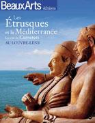 Les Etrusques et la Méditerranée, Beaux Arts éditions