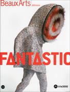Fantastic, Lille 3000, Beaux Arts éditions