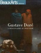 Gustave Doré, l'imagination au pouvoir, Beaux Arts éditions