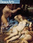 La Renaissance et le rêve, Beaux Arts éditions