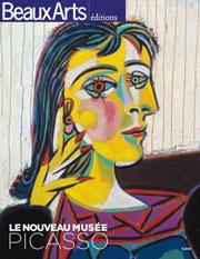 Le nouveau musée Picasso, Beaux Arts éditions
