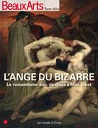 L'ange du bizarre. Le romantisme noir, de Goya à Max Ernst, Beaux Arts éditions