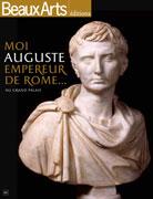 Moi Auguste, empereur de Rome, Beaux Arts éditions