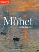 Claude Monet, son musée, Beaux Arts éditions
