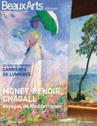Monet, Renoir, Chagall. Voyages en Mediterranée, Beaux Arts éditions