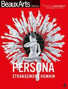 Persona, étrangement humain, Beaux Arts éditions