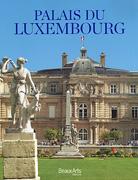 Le palais du Luxembourg, Beaux Arts éditions