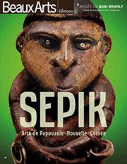 Sepik, arts de Papouasie-Nouvelle-Guinée, Beaux Arts éditions