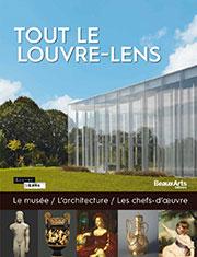Tout le Louvre-Lens, Beaux Arts éditions