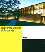 """Monographie d'architecte """"Jean-Paul Viguier et associés"""", CREE Editions (Beemedias)"""