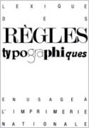 Règles typographiques en usage à l'Imprimerie nationale