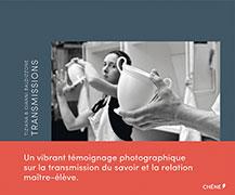 Livre Transmissions, photographies de Gianni et Tiziana Baldizzone, éditions du Chêne (Hachette)
