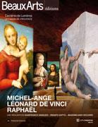 Michel-Ange, Léonard de Vinci, Raphaël, Beaux Arts éditions