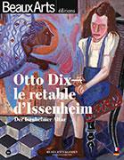 Otto Dix, le retable d'Issenheim, Beaux Arts éditions