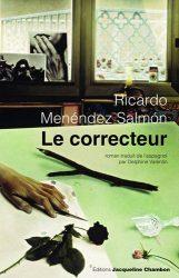 Ricardo Menendez-Salmon, Le Correcteur, éd. Jacques Chambon