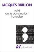 Traité de la ponctuation française, Jacques Drillon, Gallimard