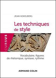 Jean Kokelberg, Les Techniques du style, éd. Armand Colin