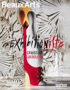 Hors-série Christian Louboutin, l'exhibitionniste