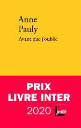 Anne Pauly, Avant que j'oublie, prix Livre Inter 2020