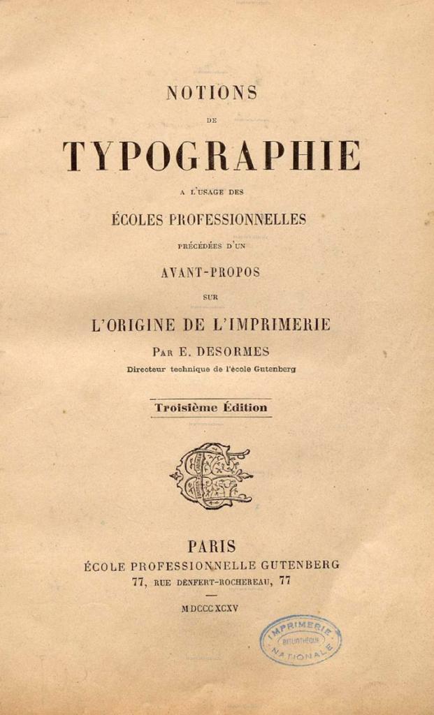 """Page de titre du livre d'Émile Désormes """"Notions de typographie à l'usage des écoles professionnelles"""", 1888"""