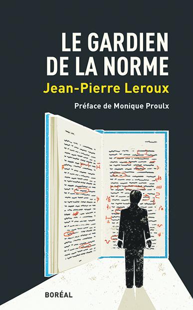 """Couverture du livre """"Le Gardien de la norme"""", de Jean-Pierre Leroux"""